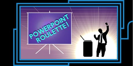 Powerpoint Roulette Tickets, Sat, Oct 26, 2019 at 6:30 PM