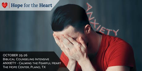 Anxiety - Calming the Fearful Heart tickets