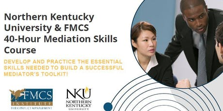 A Mediator's Toolkit:  FMCS/NKU Mediation Skills Course  tickets