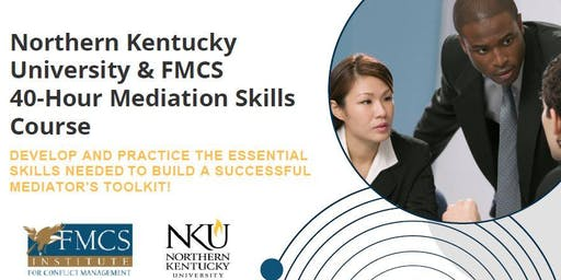 A Mediator's Toolkit:  FMCS/NKU Mediation Skills Course