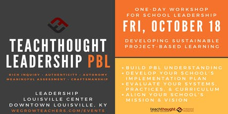 LEADERSHIP PBL | Developing A Sustainable PBL Implementation Plan tickets