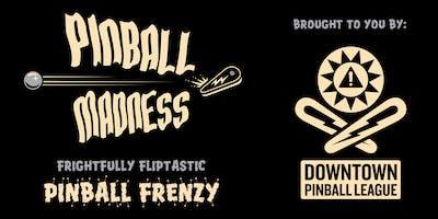 Pinball Madness - Frightfully Fliptastic Pinball Frenzy