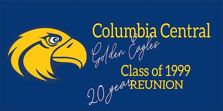 Columbia Central's Class of 1999:  20 Year Reunion tickets
