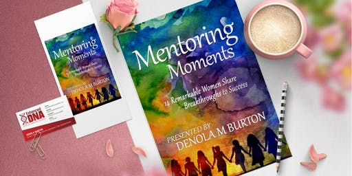 MENTORING MOMENTS:  BOOK LAUNCH AND SIGNING