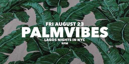 PALMVIBES @ THE VNYL - FRI AUGUST 23