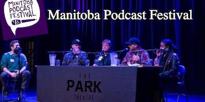 2nd Annual Manitoba Podcast Festival