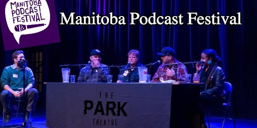2nd Annual Manitoba Podcast Festival
