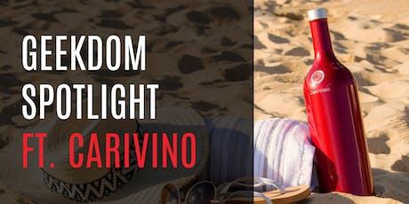 Geekdom Spotlight: Carivino tickets