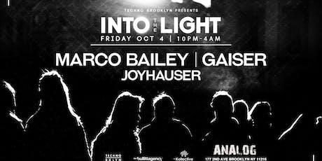 Into The Light: Marco Bailey, Gaiser, Joyhauser tickets
