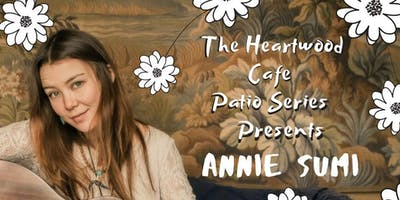 Heartwood Patio Series - Annie Sumi & Guests