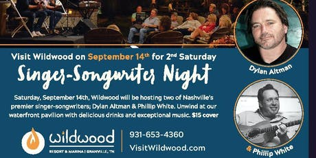 Songwriter Evening at Wildwood Resort with Dylan Altman and Philip White tickets