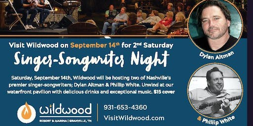 Songwriter Evening at Wildwood Resort with Dylan Altman and Philip White
