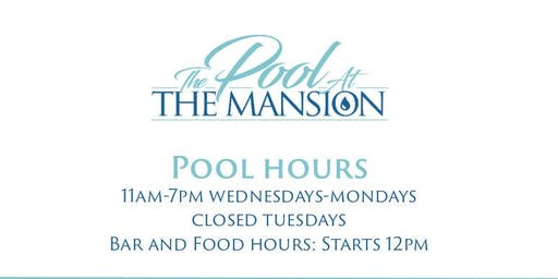 The Pool At The Mansion Sunday August 25th 2019