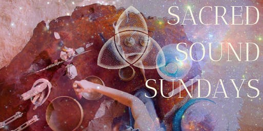 SACRED SOUND SUNDAYS | Led by MerA Mu & Mary Redente