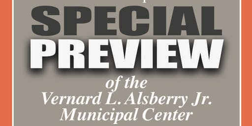 Vernard L. Alsberry Jr. Muncipal Center - Preview Reception