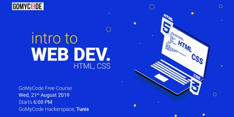 Intro to Web Dev - HTML and CSS - Cours Gratuit tickets