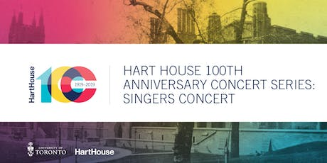 Hart House 100th Anniversary Concert Series: Singers' Concert tickets