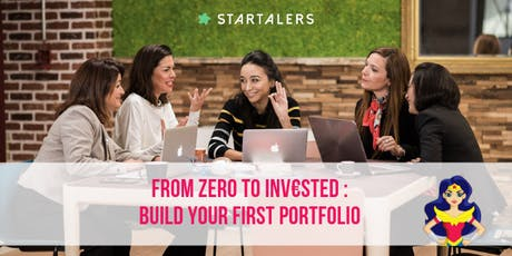 From z€ro to inv€sted: build your first portfolio tickets
