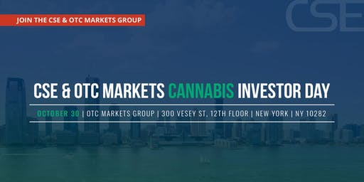 CSE & OTC Markets Cannabis Investor Day