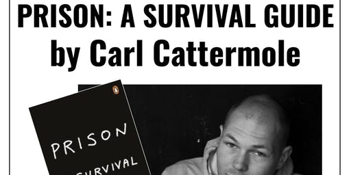Author talk: Prison - A Survival Guide by Carl Cattermole