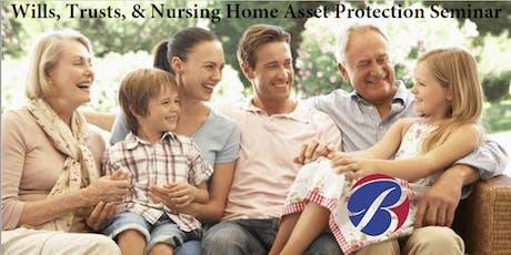 Wills, Trusts, & Nursing Home Asset Protection Seminar tickets