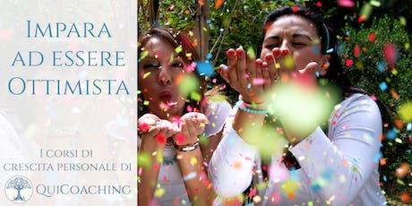 Impara ad essere ottimista. Scopri come apprendere l'ottimismo - Torino. biglietti