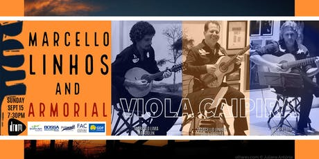 Marcello Linhos  and Armorial - VIOLA CAIPIRA tickets