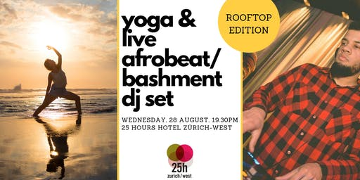 Yoga & live Afrobeat/Bashment DJ set – Rooftop edition