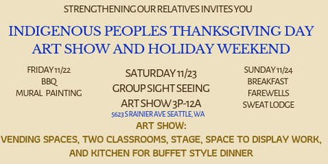 Strengthening our Relatives Indigenous People's Thanksgiving Day weekend tickets