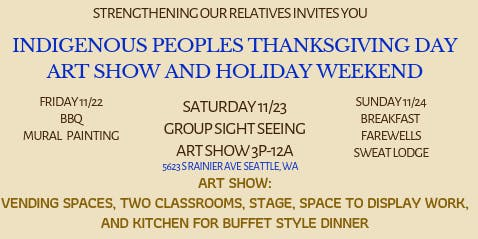Strengthening our Relatives Indigenous People's Thanksgiving Day weekend