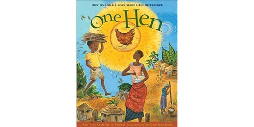 One Small Loan, One Brown Hen Kids Ages 7-11