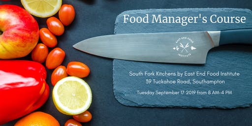 Food Manager's Course at South Fork Kitchens