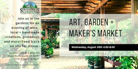 Art, Garden + Maker's Market tickets