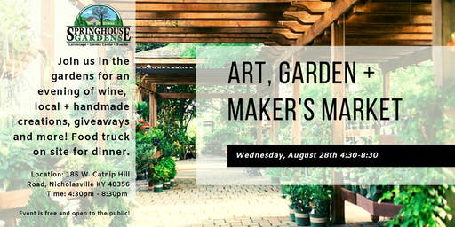 Art, Garden + Maker's Market