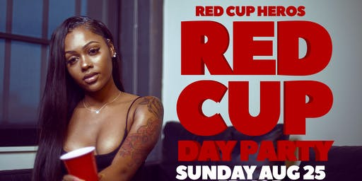 RED CUP HEROES : Private Rooftop Day Party