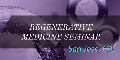 FREE Regenerative Medicine & Stem Cells for Pain Lunch Seminar - San Jose, CA tickets