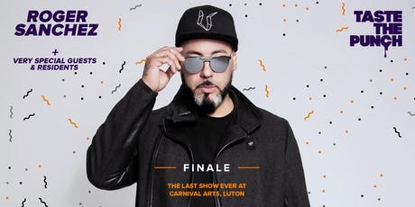 Taste The Punch - FINALE - with Roger Sanchez tickets
