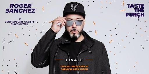 Taste The Punch - FINALE - with Roger Sanchez