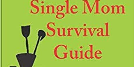 Author Event - Single Mom Survival Guide tickets
