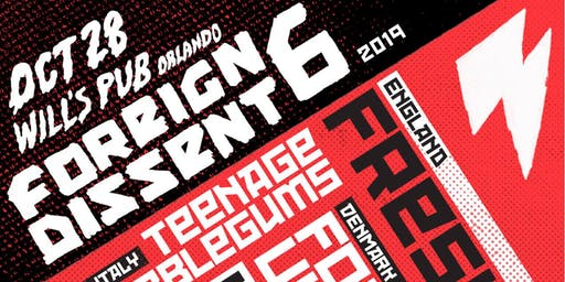 Foreign Dissent 6 w/ Fresh (London), Teenage Bubblegums (Italy), & more!