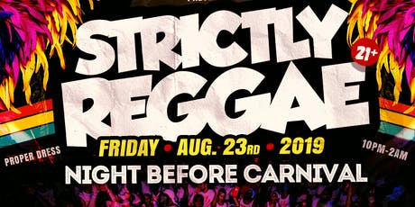 Strictly Reggae Carnival Edition tickets