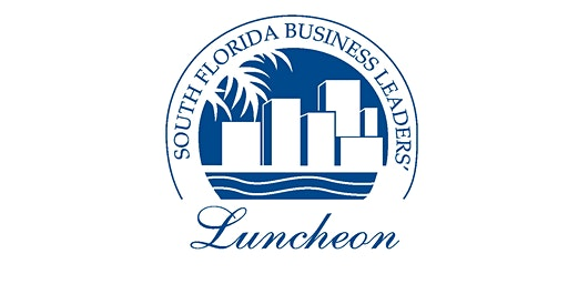24th  Annual South Florida Business Leaders' Luncheon
