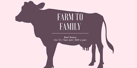 Farm to Family: Beef Basics tickets