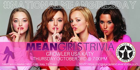 National Mean Girls Day Trivia Celebrated at Growler USA Katy tickets