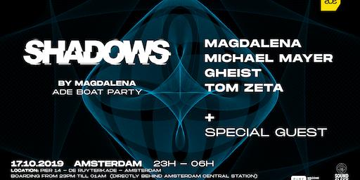 Shadows by Magdalena (ADE Boat Party)