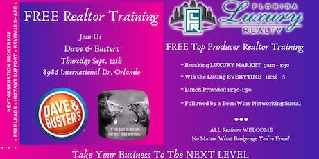 Luxury Market Realtor Training Event Free Dave & Busters tickets