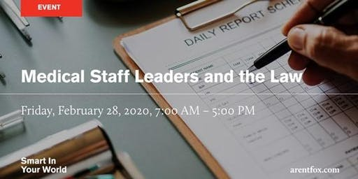 Medical Staff Leaders and the Law 2020 Conference