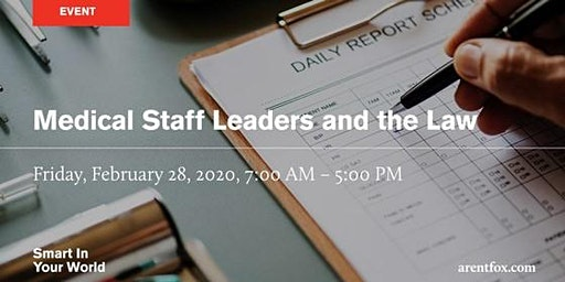 Medical Staff Leaders and the Law Conference - Costa Mesa