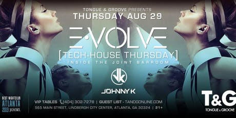 E-VOLVE Tech-House with Johnny K at T&G inside the Joint Barroom! tickets