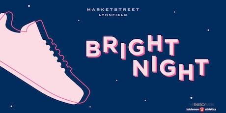 Bright Night tickets